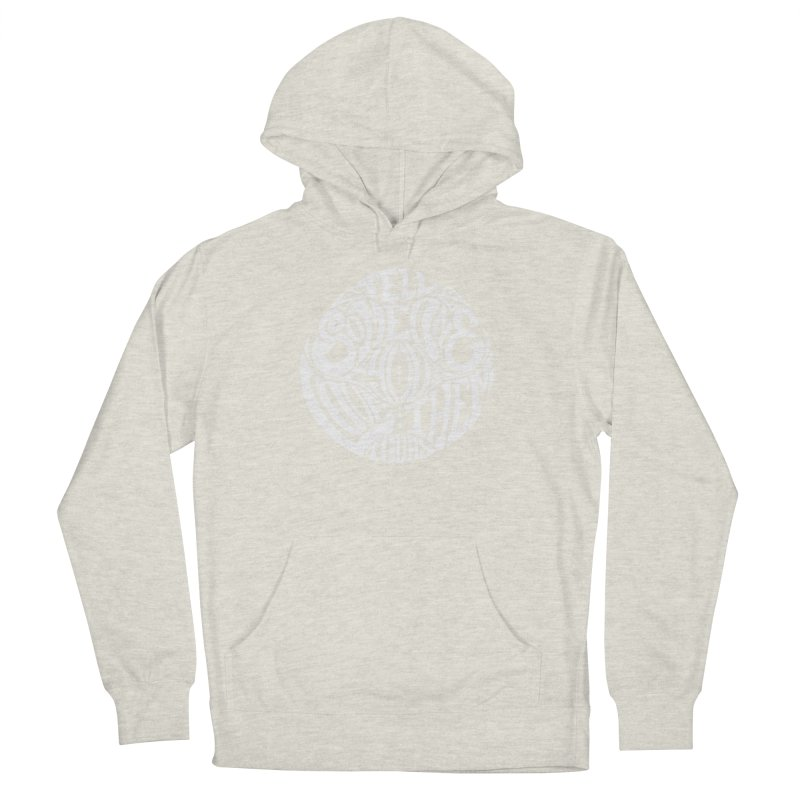 Tell Someone You Love Them Today (White) Women's Pullover Hoody by StencilActiv's Shop