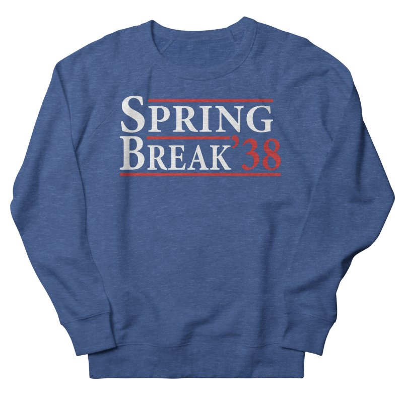 The Birth of Spring Break Women's Sweatshirt by StudentEscape's Goods