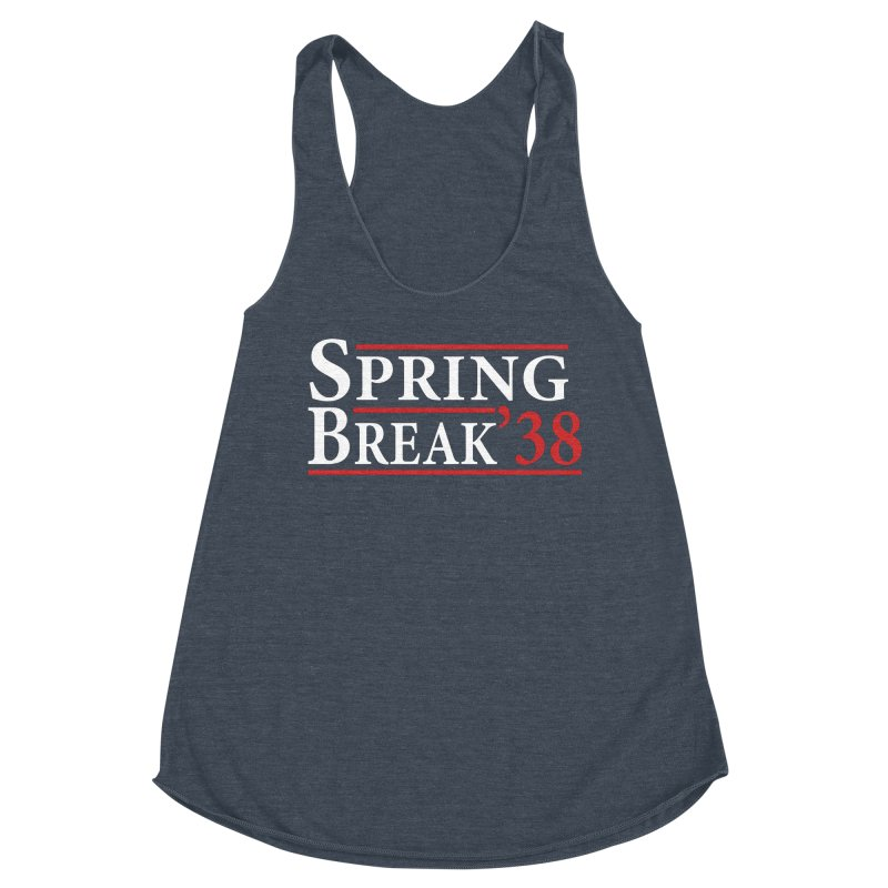The Birth of Spring Break Women's Tank by StudentEscape's Goods
