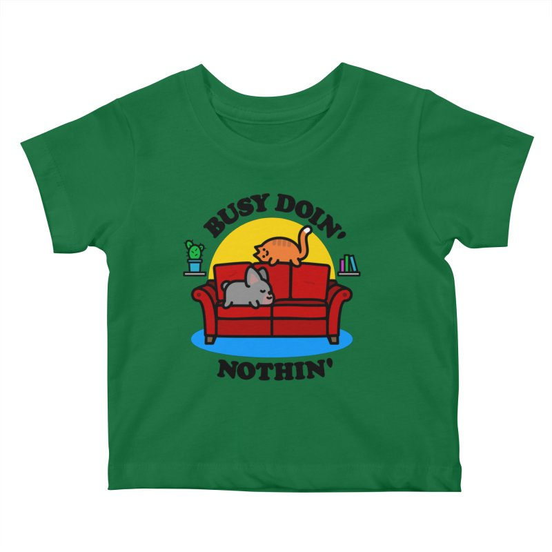 Busy Doin' Nothin' Kids Baby T-Shirt by StudioDelme