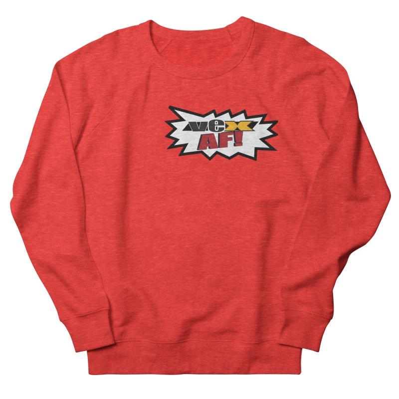 """""""VEX AF!"""" design in scream balloon Women's Sweatshirt by StudioVexer's Artist Shop"""