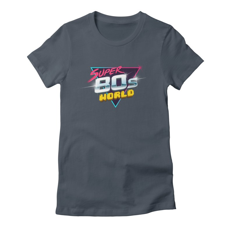 Super 80s World Women's Fitted T-Shirt by Super80sWorld's Artist Shop