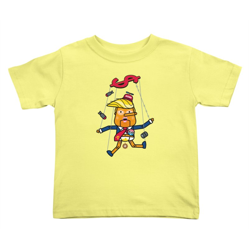 No, you're the puppet Kids Toddler T-Shirt by SuperHappyMagic