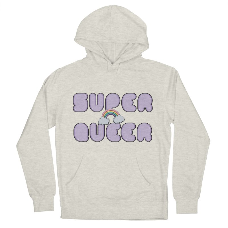 Super Queer Women's French Terry Pullover Hoody by Super Normal Shop