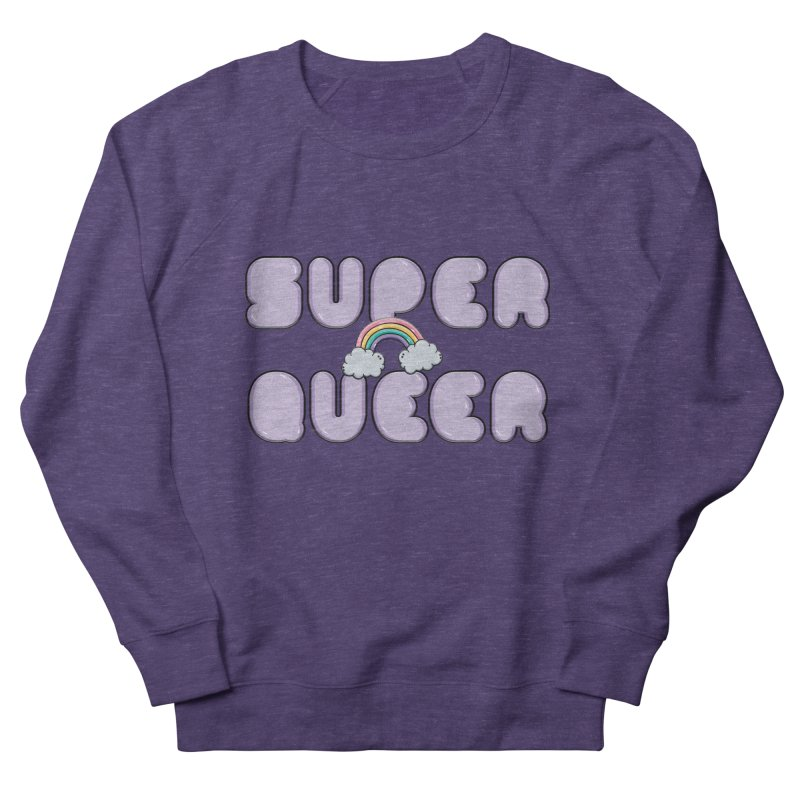 Super Queer Men's French Terry Sweatshirt by Super Normal Shop