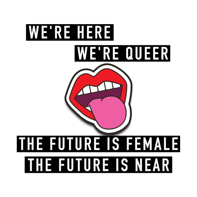 The Future Is Female by Super Normal Shop