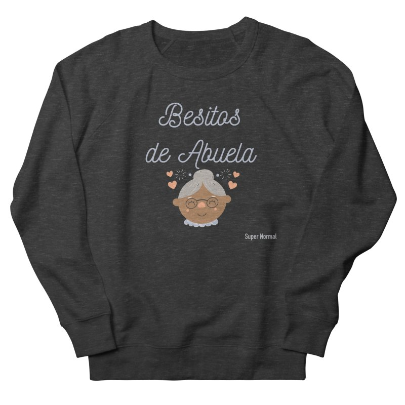 Besitos de Abuela Men's French Terry Sweatshirt by Super Normal Shop
