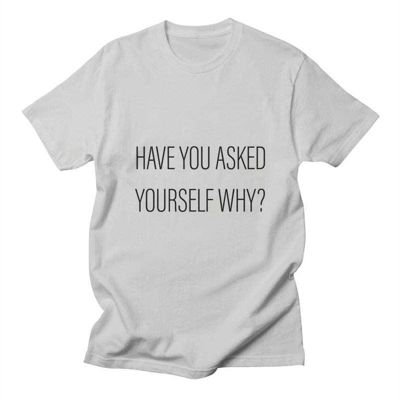 Have You? Women's T-Shirt by Smokedsamman