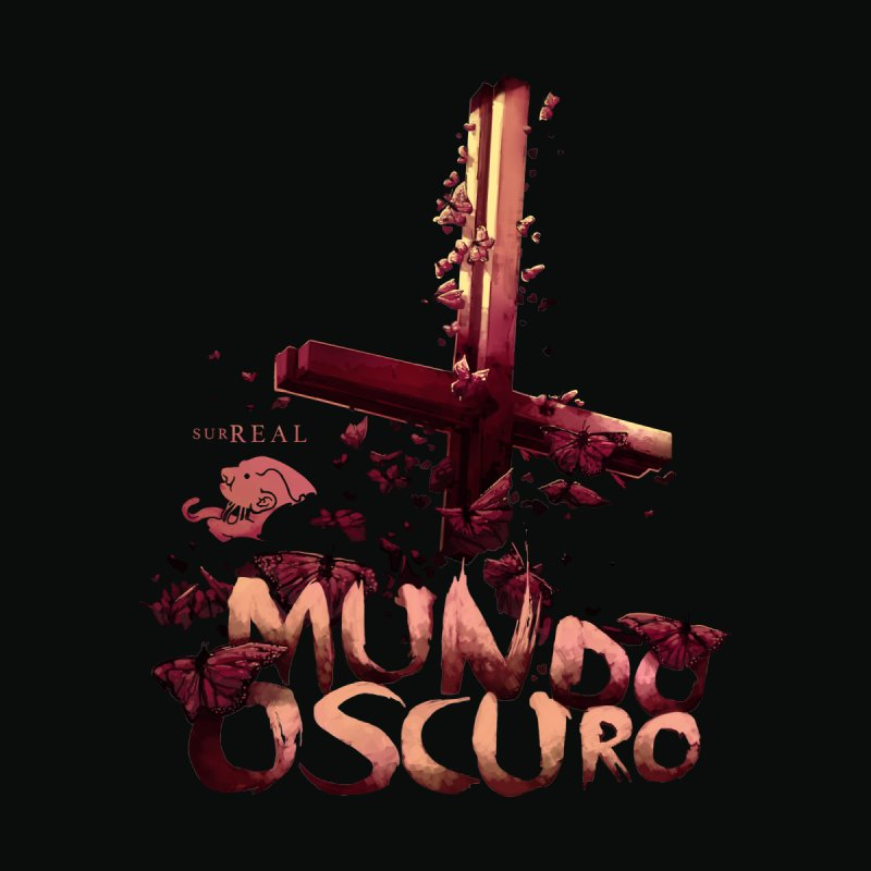 Mundo Oscuro by SurRealStore's Artist Shop