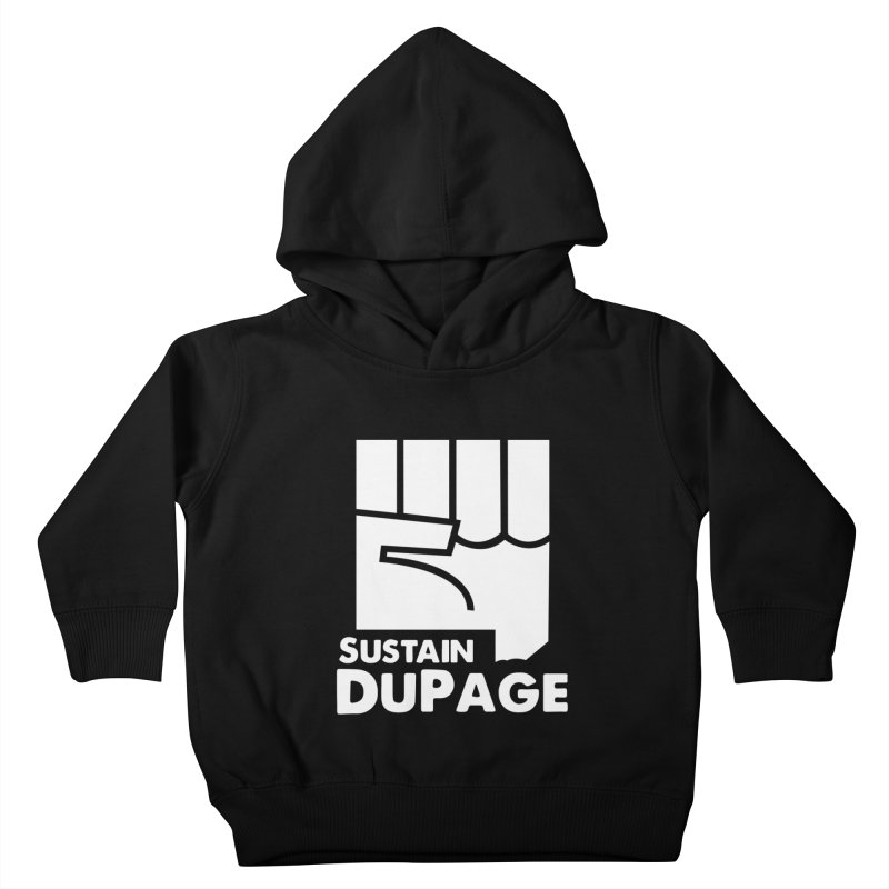 Sustain DuPage Hoody Kids Toddler Pullover Hoody by Sustain DuPage's Artist Shop