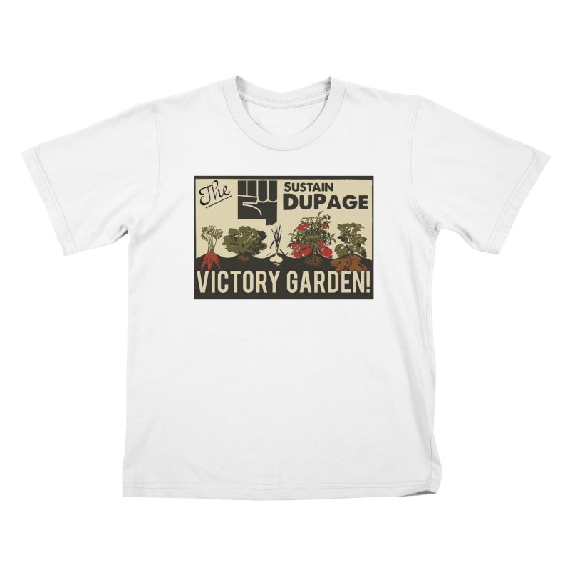 Victory Garden T in Kids T-shirt White by Sustain DuPage's Artist Shop