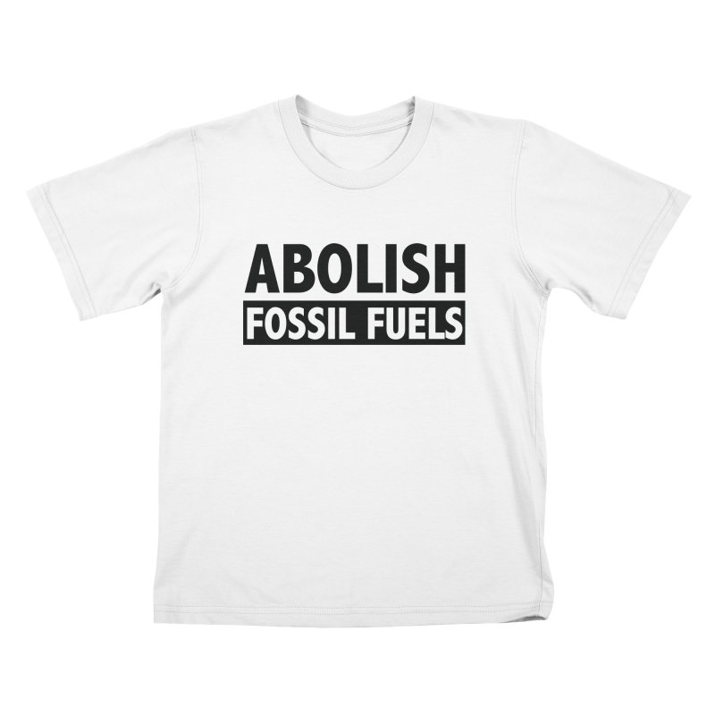Abolish in Kids T-shirt White by Sustain DuPage's Artist Shop