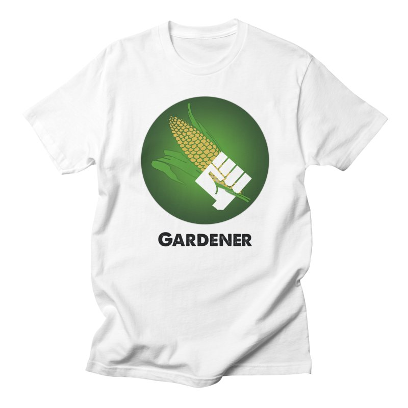 Gardener in Women's Unisex T-Shirt White by Sustain DuPage's Artist Shop
