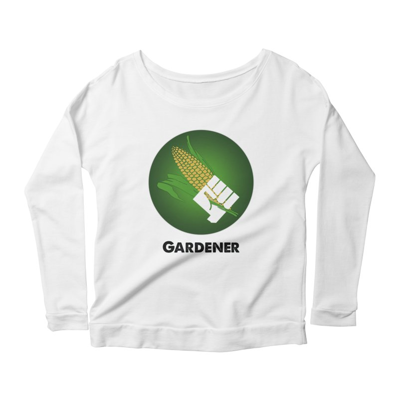 Gardener in Women's Longsleeve Scoopneck  White by Sustain DuPage's Artist Shop