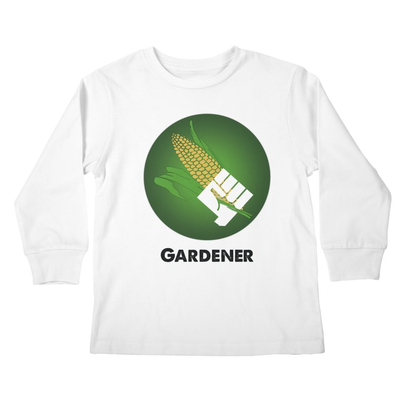Gardener in Kids Longsleeve T-Shirt White by Sustain DuPage's Artist Shop