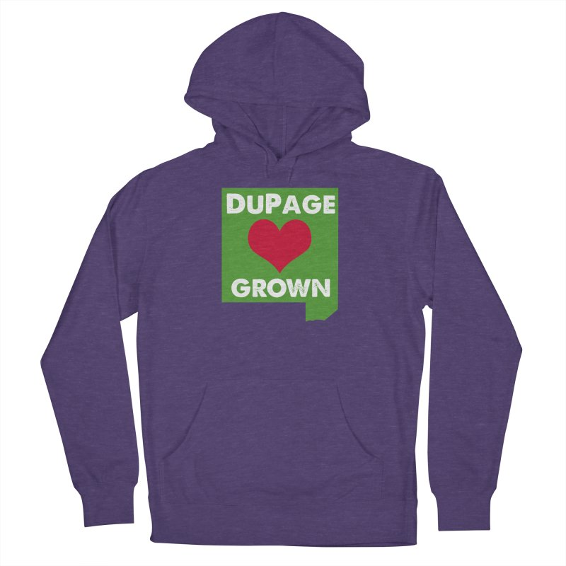 DuPageGrown Women's French Terry Pullover Hoody by Sustain DuPage's Artist Shop
