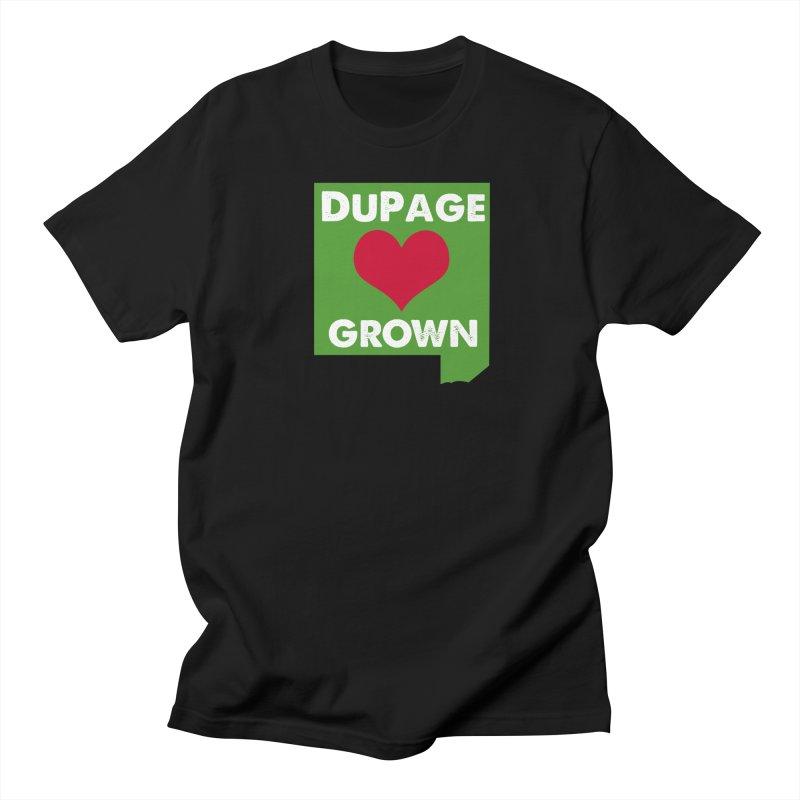 DuPageGrown in Women's Unisex T-Shirt Black by Sustain DuPage's Artist Shop