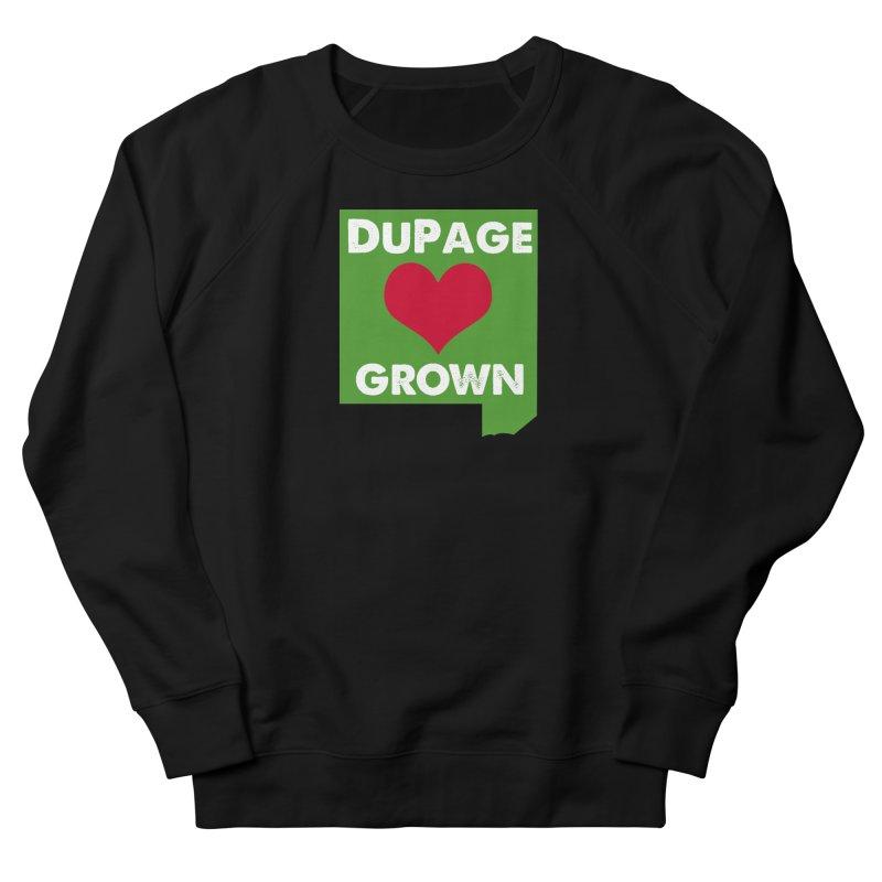 DuPageGrown in Women's Sweatshirt Black by Sustain DuPage's Artist Shop
