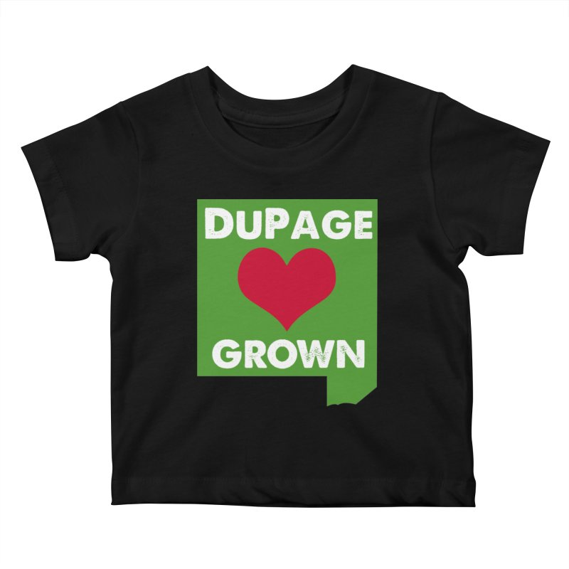 DuPageGrown in Kids Baby T-Shirt Black by Sustain DuPage's Artist Shop