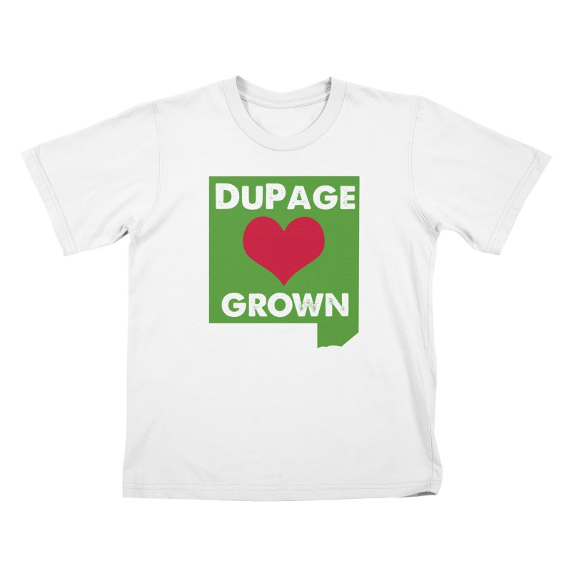 DuPageGrown in Kids T-Shirt White by Sustain DuPage's Artist Shop