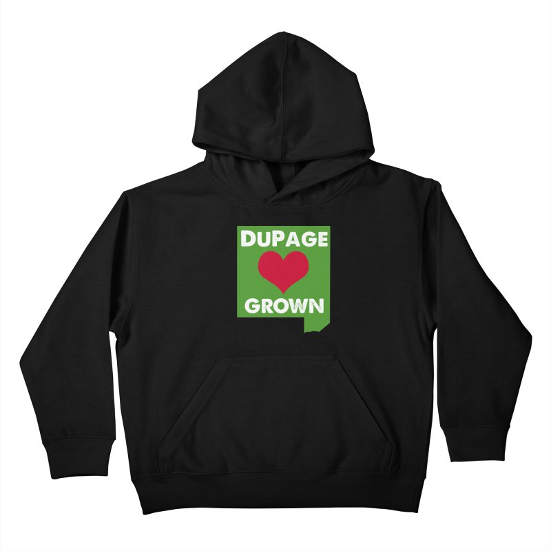 DuPageGrown Kids Pullover Hoody by Sustain DuPage's Artist Shop