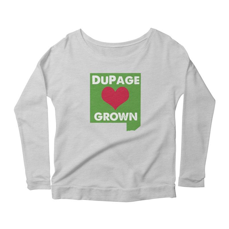 DuPageGrown Women's Scoop Neck Longsleeve T-Shirt by Sustain DuPage's Artist Shop