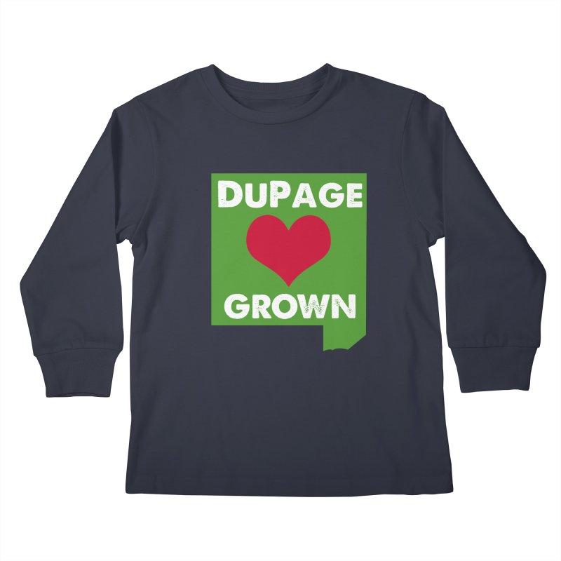 DuPageGrown Kids Longsleeve T-Shirt by Sustain DuPage's Artist Shop