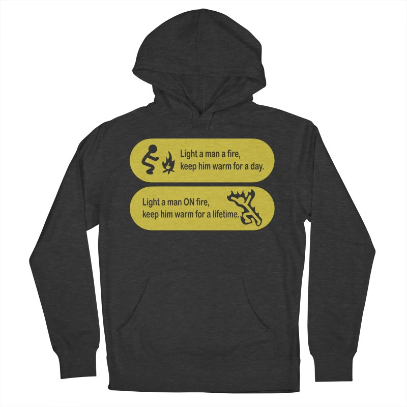Light a Man a Fire ... Men's Pullover Hoody by TCarver T-shirt Designs