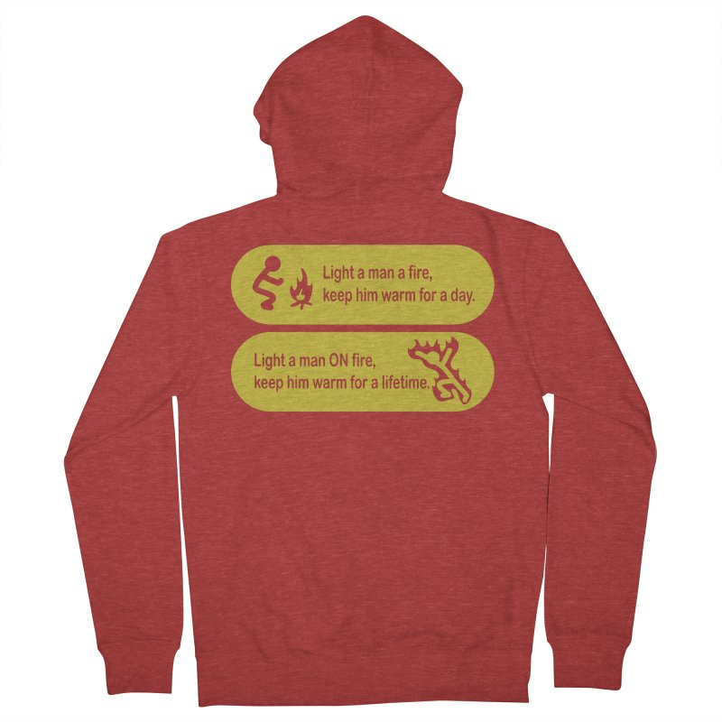 Light a Man a Fire ... Men's Zip-Up Hoody by TCarver T-shirt Designs