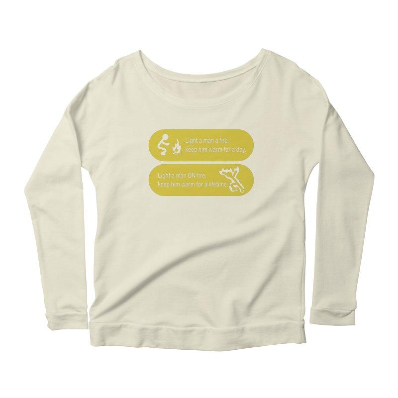 Light a Man a Fire ... Women's Longsleeve Scoopneck  by TCarver T-shirt Designs
