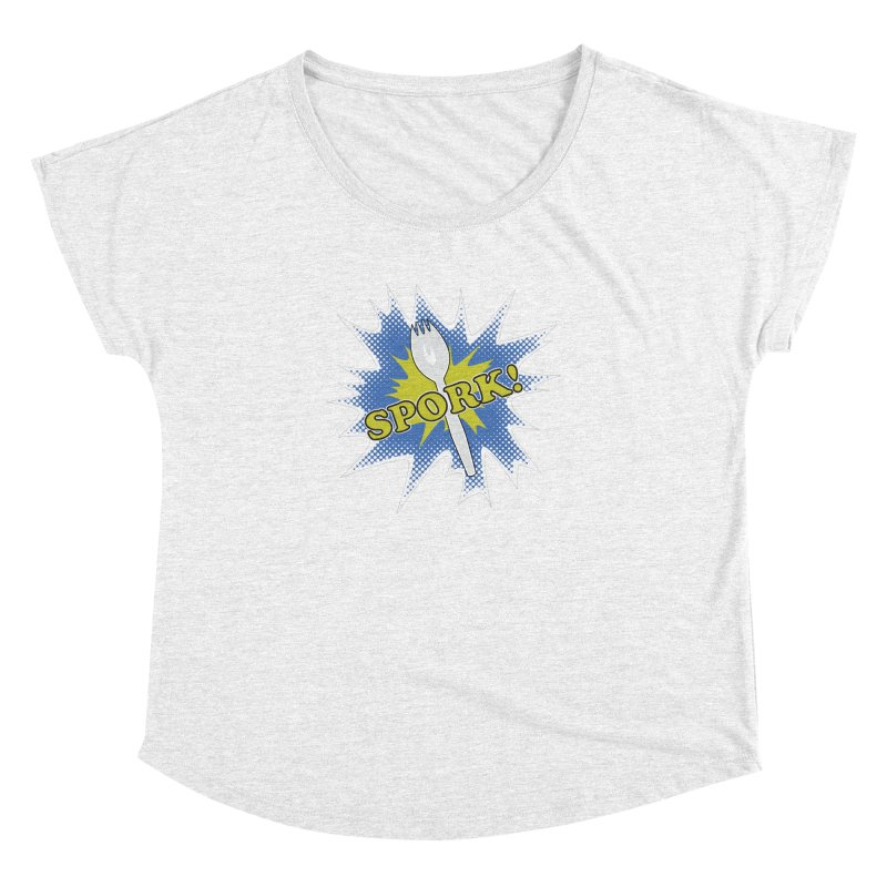 Spork! Women's Dolman by TCarver T-shirt Designs