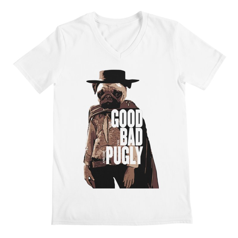 The Good, The Bad, and The Pugly Men's V-Neck by TCarver T-shirt Designs