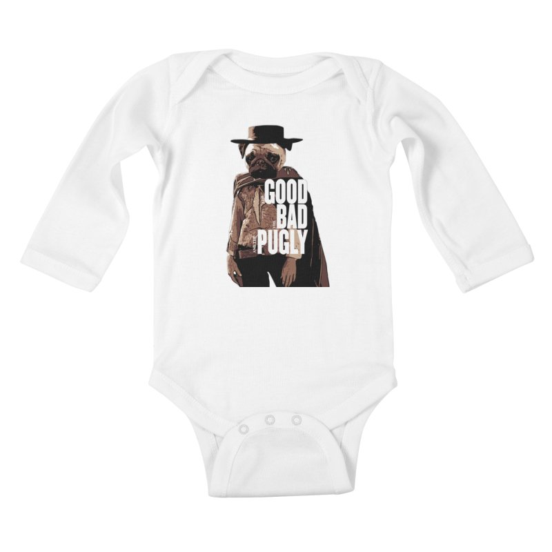 The Good, The Bad, and The Pugly Kids Baby Longsleeve Bodysuit by TCarver T-shirt Designs