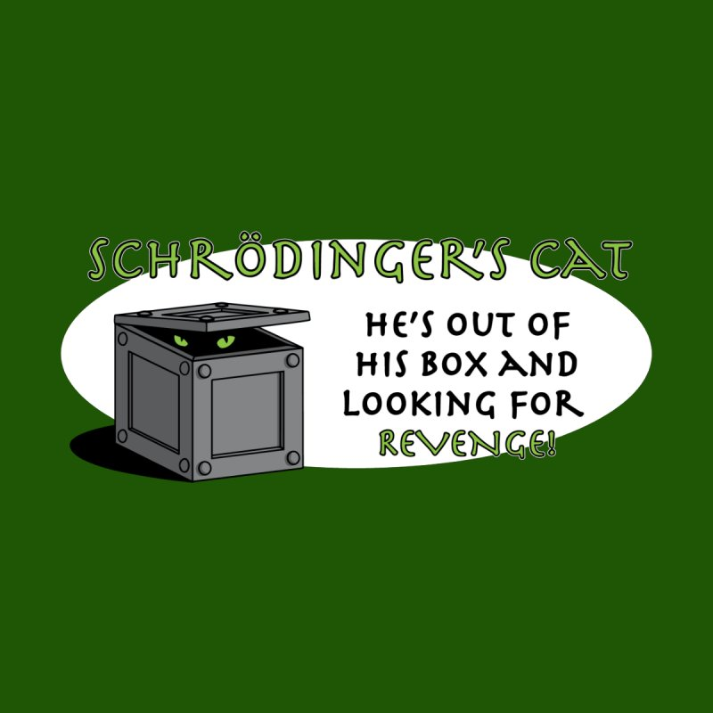 Schrodinger's Cat None  by TCarver T-shirt Designs