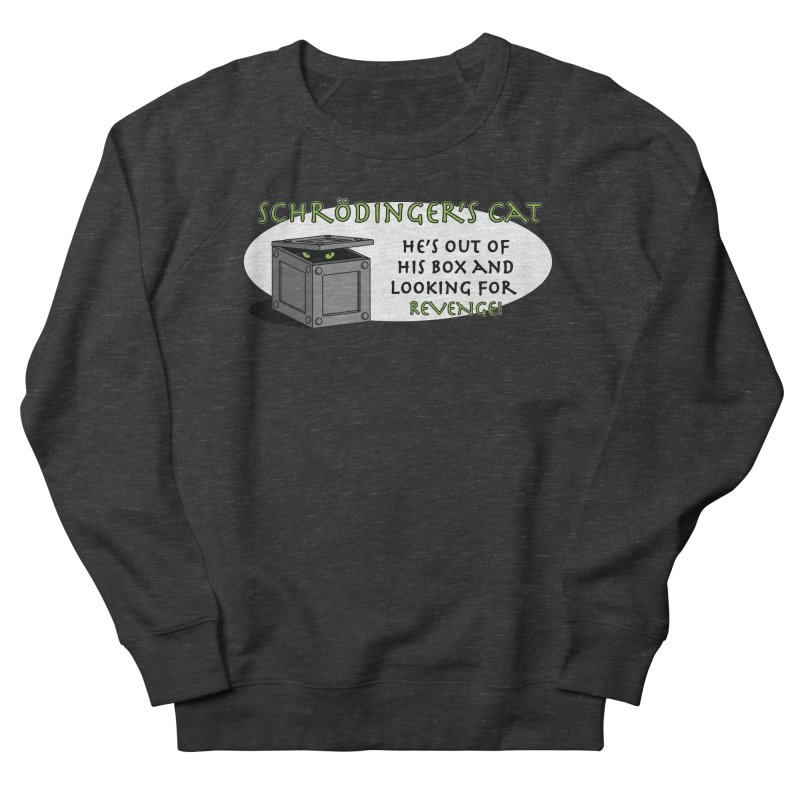 Schrodinger's Cat Women's Sweatshirt by TCarver T-shirt Designs