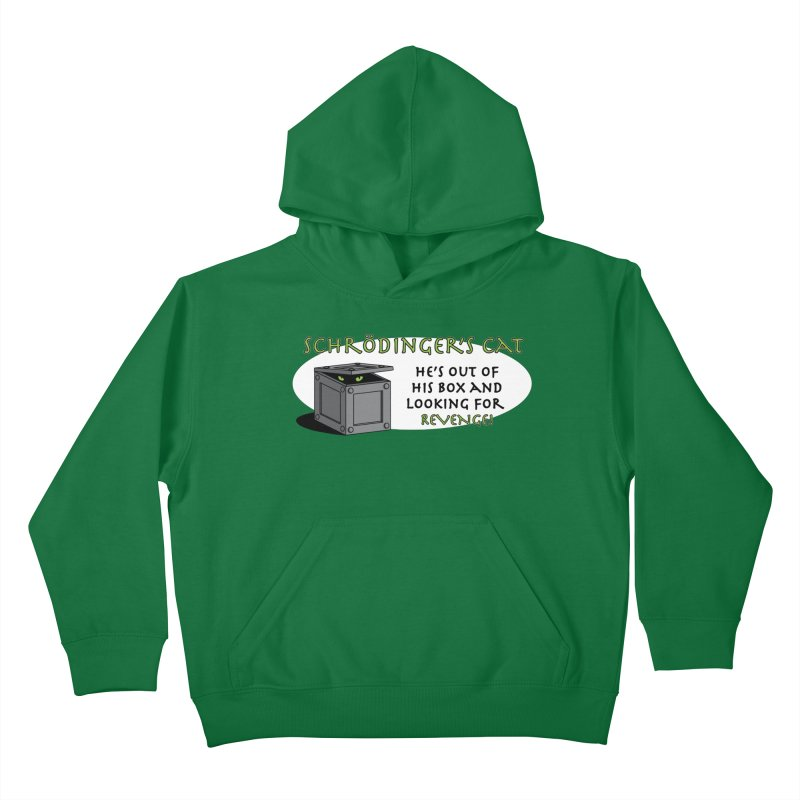 Schrodinger's Cat Kids Pullover Hoody by TCarver T-shirt Designs