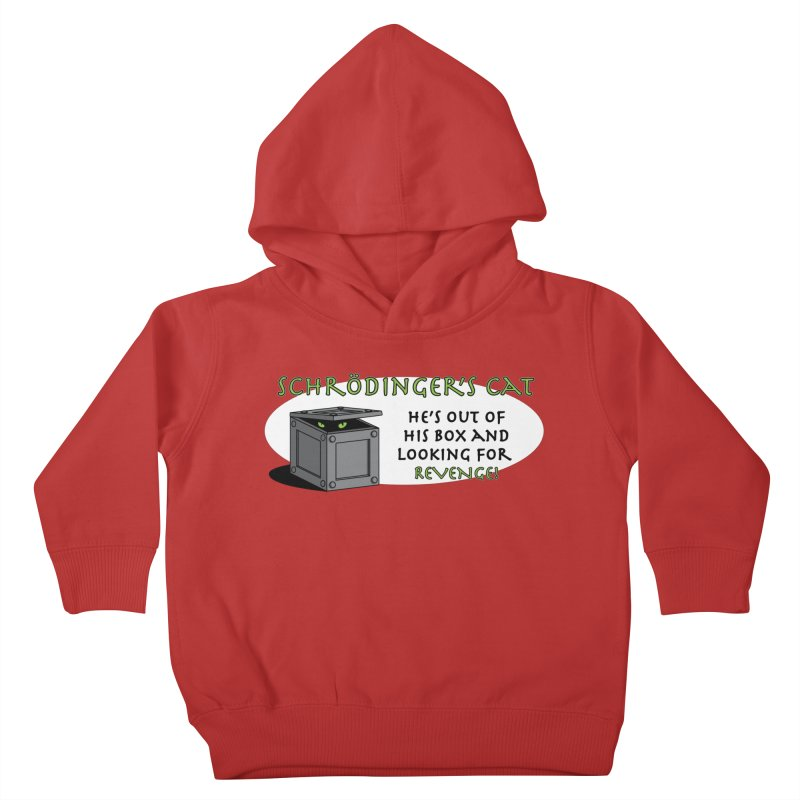 Schrodinger's Cat Kids Toddler Pullover Hoody by TCarver T-shirt Designs