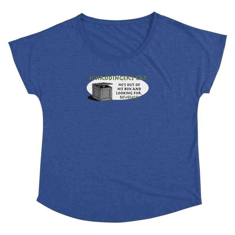 Schrodinger's Cat Women's Dolman by TCarver T-shirt Designs