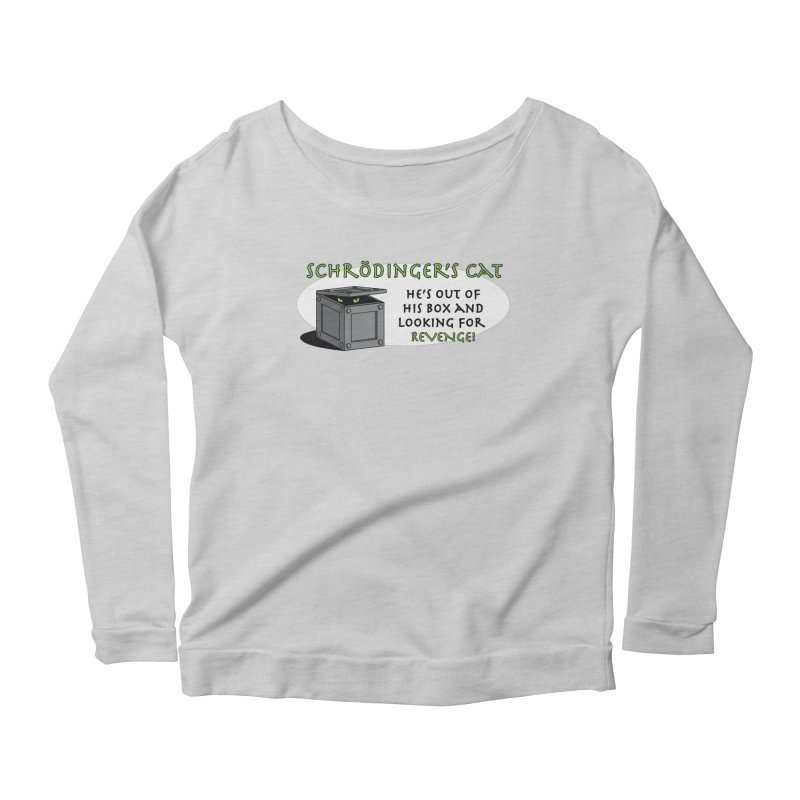 Schrodinger's Cat Women's Longsleeve Scoopneck  by TCarver T-shirt Designs