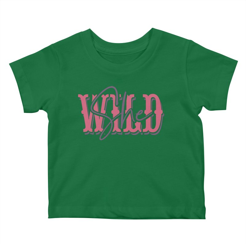 She Wild Kids Baby T-Shirt by TDUB951