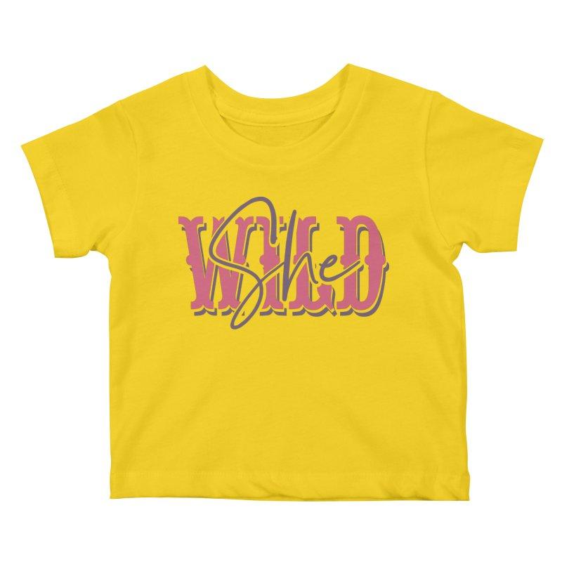 She Wild Kids Baby T-Shirt by TDUB951