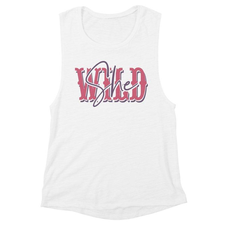 She Wild Women's Muscle Tank by TDUB951