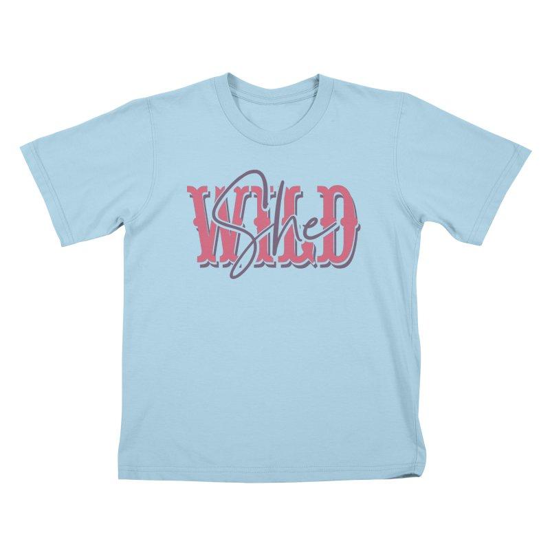 She Wild Kids T-Shirt by TDUB951