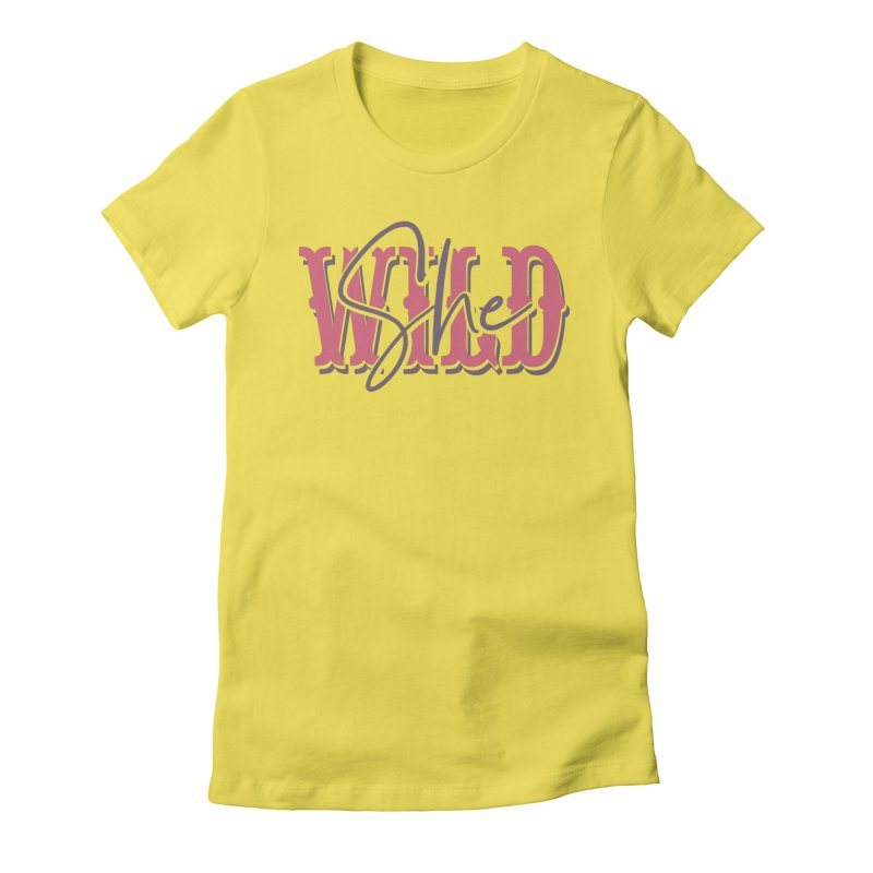 She Wild Women's Fitted T-Shirt by TDUB951