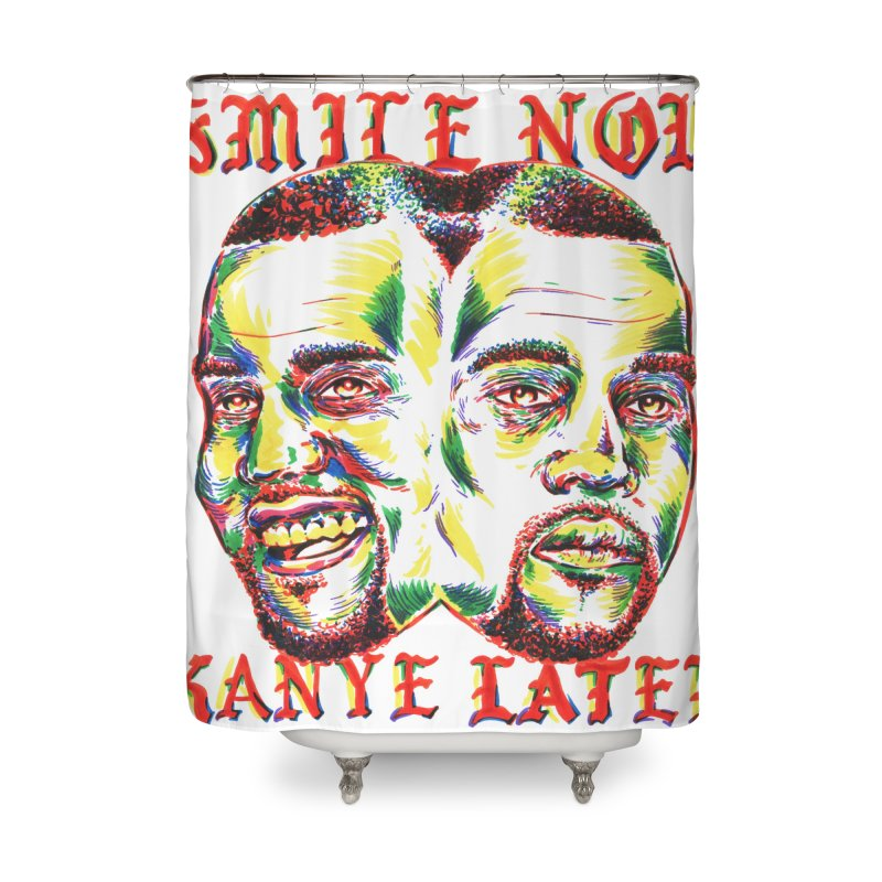Smile Now Pablo Later Home Shower Curtain by TDUB951