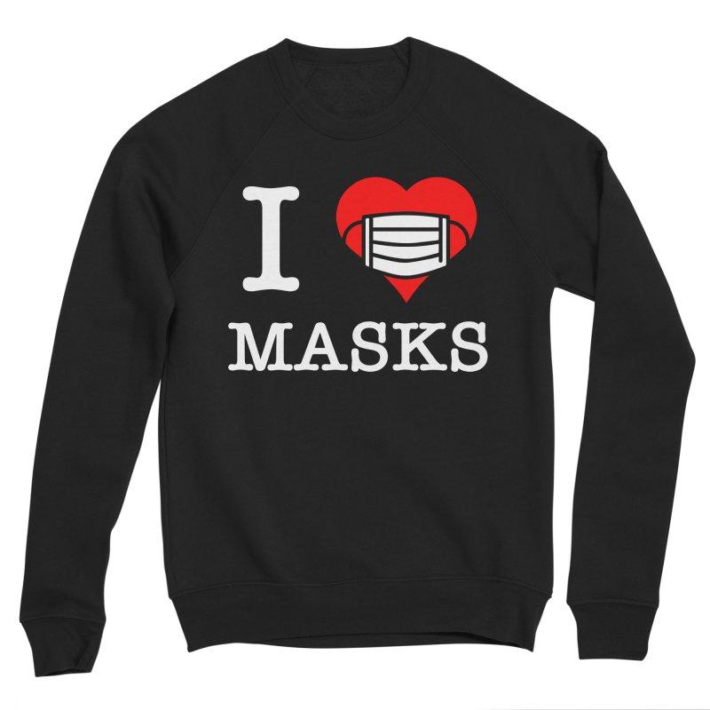 I Heart Masks Men's Sweatshirt by TDUB951