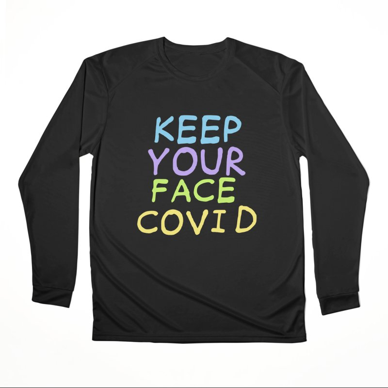 Keep Your Face Covid Men's Longsleeve T-Shirt by TDUB951