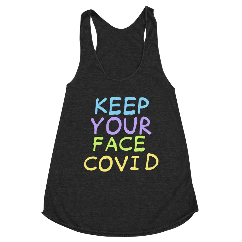 Keep Your Face Covid Women's Tank by TDUB951