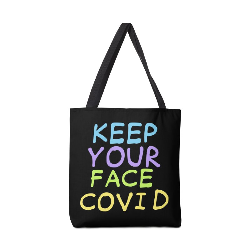 Keep Your Face Covid Accessories Bag by TDUB951