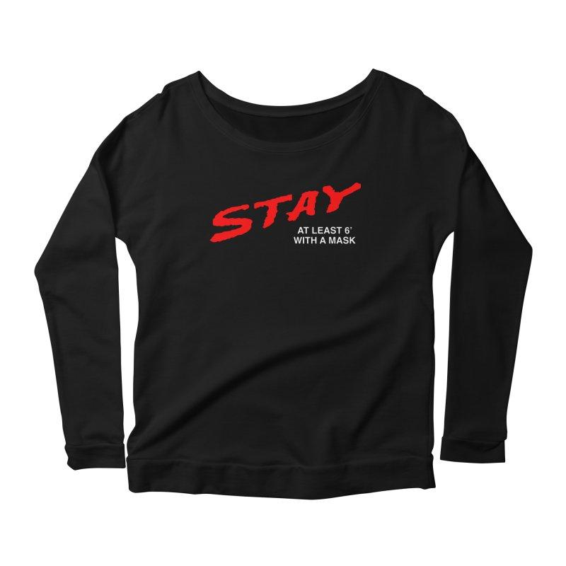 S.T.A.Y. Women's Longsleeve T-Shirt by TDUB951